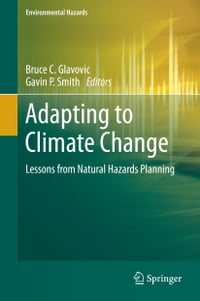 Adapting to Climate Change: Lessons from Natural Hazards Planning