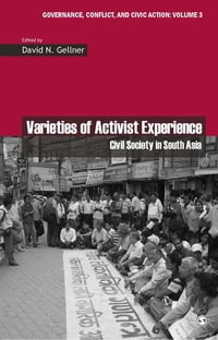 Varieties of Activist Experience: Civil Society in South Asia