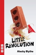 Little Revolution (NHB Modern Drama) d24102f1-068f-421b-ad92-644be3025d7c
