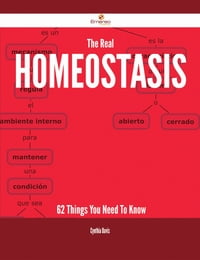 The Real Homeostasis - 62 Things You Need To Know