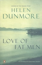 Love of Fat Men by Helen Dunmore