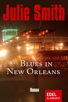Blues in New Orleans by Julie Smith