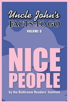 Uncle John's Facts to Go Nice People by Bathroom Readers' Institute