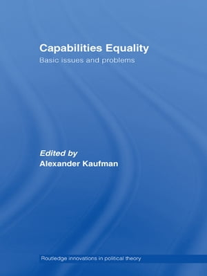 Capabilities Equality Basic Issues and Problems