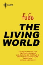 The Living World by E.C. Tubb