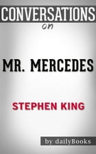 Conversation on Mr. Mercedes: A Novel By Stephen King by dailyBooks