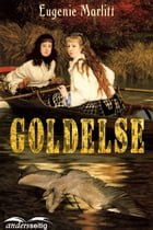 Goldelse by Eugenie Marlitt