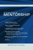The U.S. Naval Institute on Mentorship by Neal