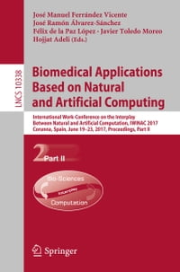 Biomedical Applications Based on Natural and Artificial Computing: International Work-Conference on…