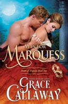 M is for Marquess (Heart of Enquiry #2) by Grace Callaway