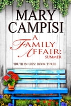 A Family Affair: Summer by Mary Campisi