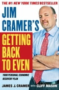 Jim Cramer's Getting Back to Even 4409e39a-bedf-4d31-ac62-3ccdfcf48c17
