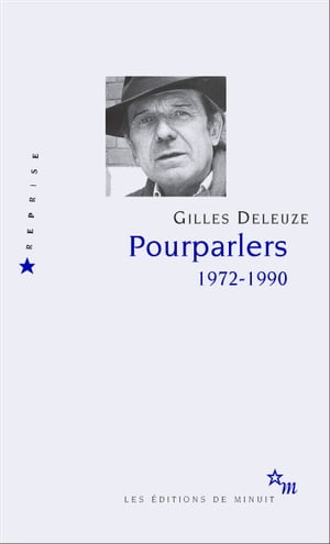 Pourparlers. 1972-1990 by Gilles Deleuze