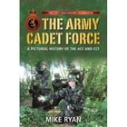 THE ARMY CADET FORCE by MIKE RYAN