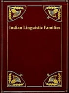 Indian Lnguistic Families of America North of Mexico by J. W. Powel
