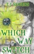 9781788031295 - T J Rogers: Which Way Switch - Livre