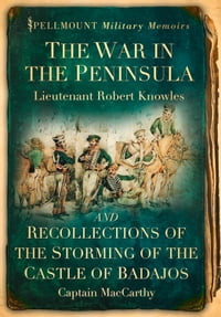War in the Peninsula: Some Letters of a Lancashire Officer