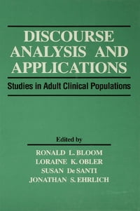 Discourse Analysis and Applications: Studies in Adult Clinical Populations
