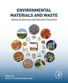 Environmental Materials and Waste: Resource Recovery and Pollution Prevention