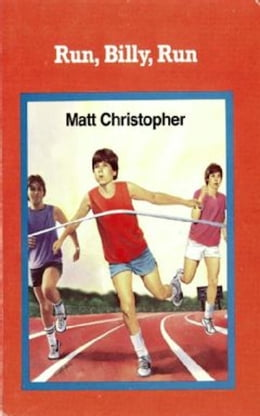 Book Run, Billy, Run by Matt Christopher