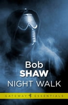 Night Walk by Bob Shaw