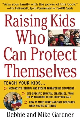 Book Raising Kids Who Can Protect Themselves by Gardner, Debbie