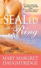 SEALed with a Ring by Mary Daughtridge