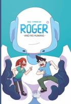 Roger and his Humans by Cyprien