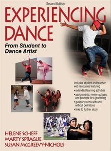Experiencing Dance: From Student to Dance Artist