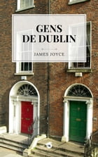 Gens de Dublin by James Joyce