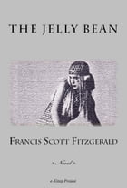 The Jelly Bean by Francis Scott Fitzgerald