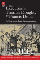 The Execution of Thomas Doughty by Francis Drake