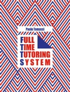 Full Time Tutoring System by Paolo Tomassi