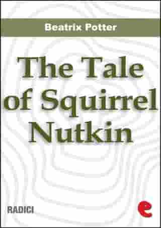 The Tale of Squirrel Nutkin by Beatrix Potter