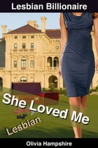 She Loved Me by Olivia Hampshire
