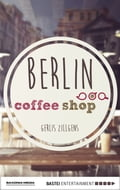 Berlin Coffee Shop 445cd072-0eee-45bc-9d54-8f757a0897cc