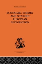 Economic Theory and Western European Intergration
