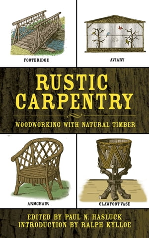 Rustic Carpentry Woodworking with Natural Timber