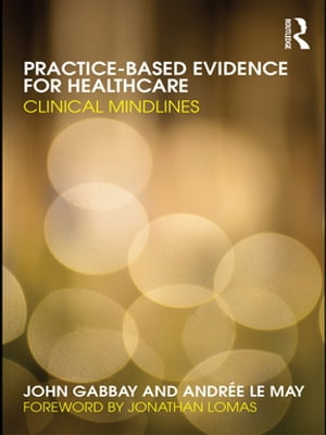 Practice-based Evidence for Healthcare Clinical Mindlines