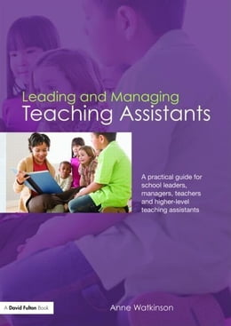 Book Leading and Managing Teaching Assistants by Watkinson, Anne