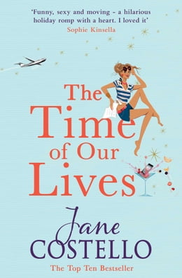 Book The Time of Our Lives by Jane Costello
