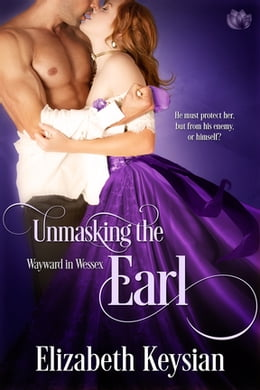 Book Unmasking the Earl by Elizabeth Keysian
