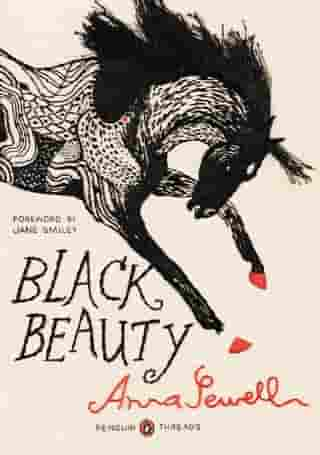 Black Beauty: (Penguin Classics Deluxe Edition) by Anna Sewell
