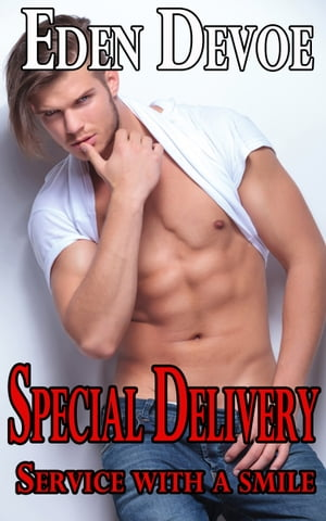Special Delivery: Service With A Smile