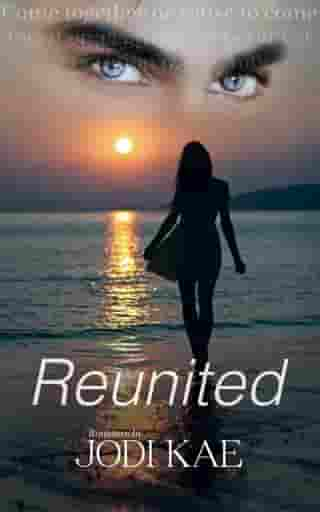 Reunited: Saved By Love, #3
