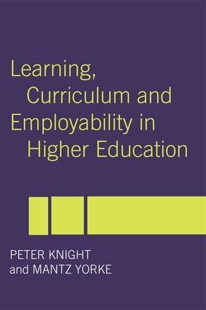 Learning,  Curriculum and Employability in Higher Education