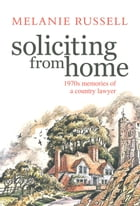 Soliciting from Home by Melanie Russell