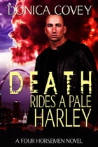 Death Rides A Pale Harley by Donica Covey