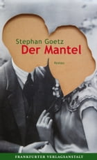 Der Mantel by Stephan Goetz