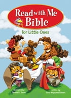Read with Me Bible for Little Ones by Dennis Jones